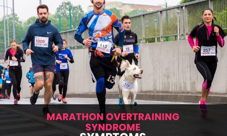 Marathon overtraining syndrome symptoms